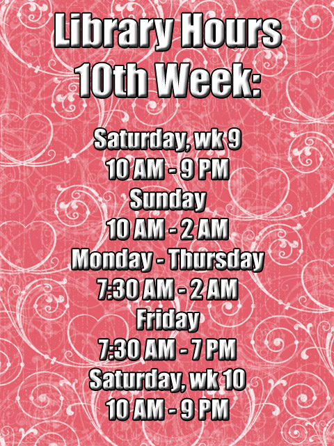 10th Week Library Hours W2014