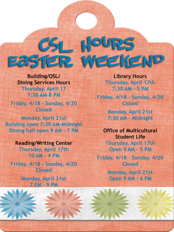 CSL Easter hours