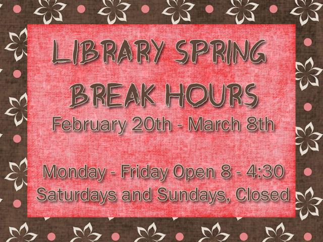 Library Spring Break 2015 Hours