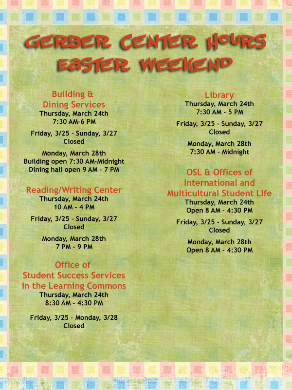 Gerber Center Easter hours